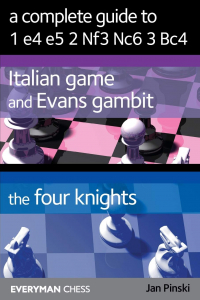 Carte : A Complete Guide To 1.e4 e5 2. Nf3 Nc6 3. Bc4 - Jan Pinski0