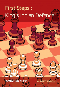 Carte : First Steps : The King's Indian Defence - Andrew Martin1