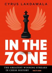 Carte : In the Zone: The Greatest Winning Streaks in Chess History - Cyrus Lakdawala0