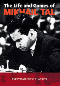Carte : Life and Games of Mikhail Tal - Mikhail Tal1