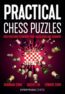 Carte : Practical Chess Puzzles - Guannan Song / Dachey Lin / Edward Song0