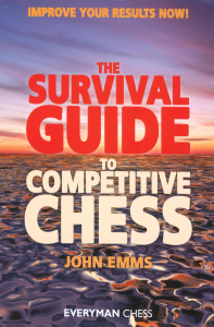 Carte : Survival Guide to Competitive Chess - John Emms
