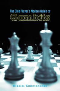 Carte : The Club Player's Modern Guide to Gambits - Nikolai Kalinichenko0