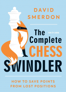 Carte : The Complete Chess Swindler: How to Save Points from Lost Positions - David Smerdon1