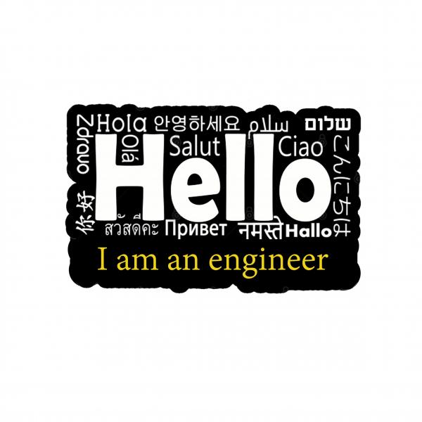 Hello - I am an engineer [1]