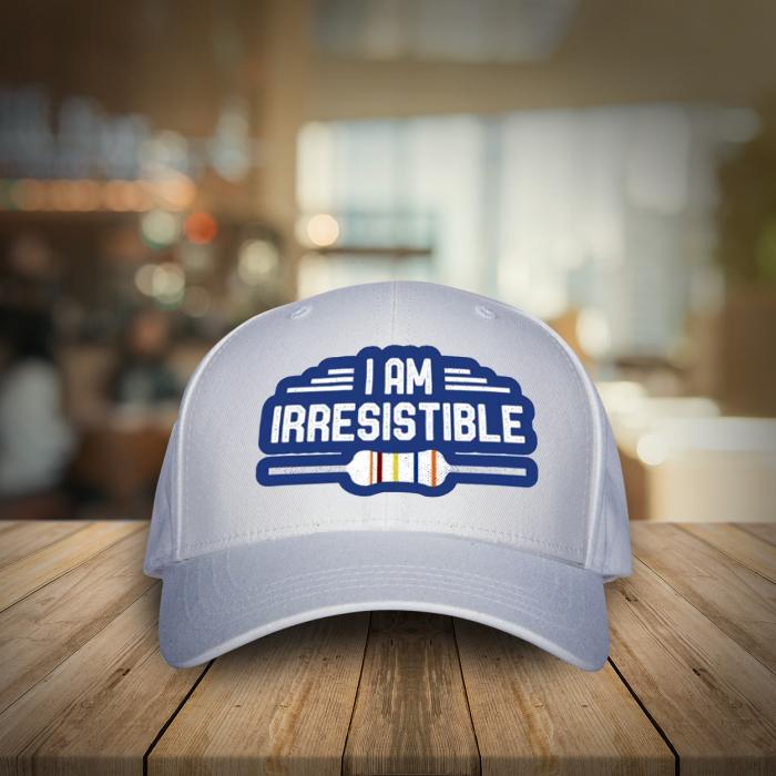 I'm irresistible 0