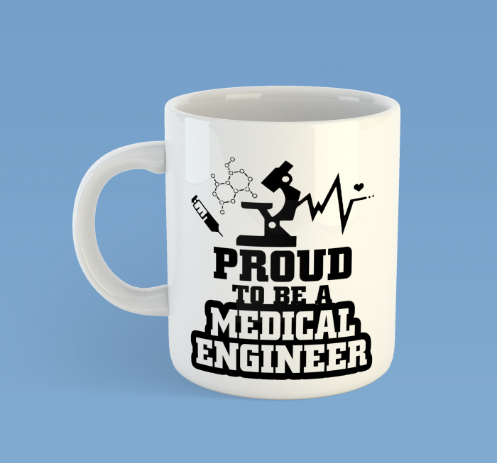 Proud to be a Medical Engineer 0