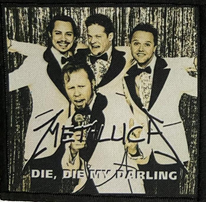 Patch Metallica - Die, Die My Darling 0