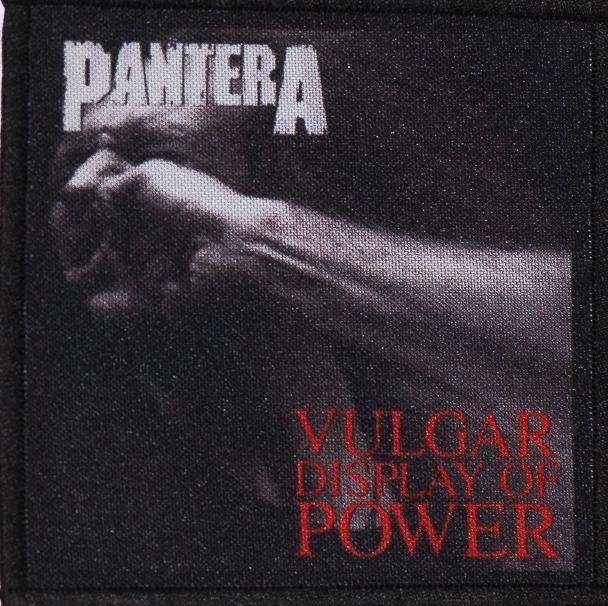 Patch Pantera Vulgar Display of Power 0
