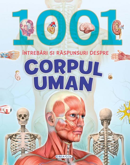1001 intrebari si raspunsuri despre corpul uman 0