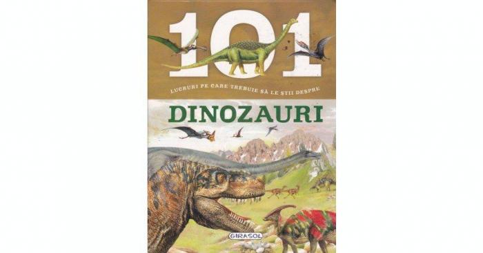 101 lucruri pe care trebuie sa le stii despre dinozauri [0]