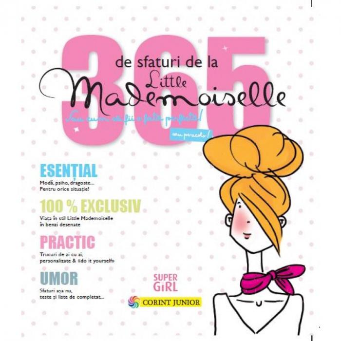 365 de sfaturi de la Little Mademoiselle sau cum sa fii o fata perfecta! 0