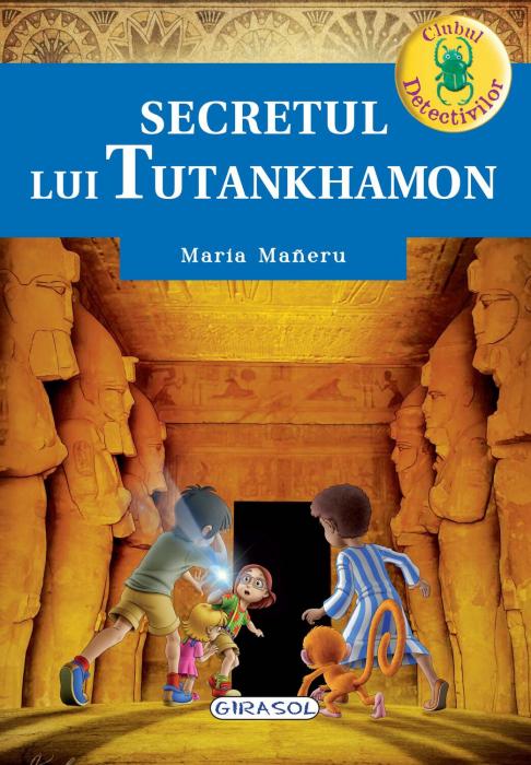 Clubul detectivilor - Secretul lui Tutankhamon 0