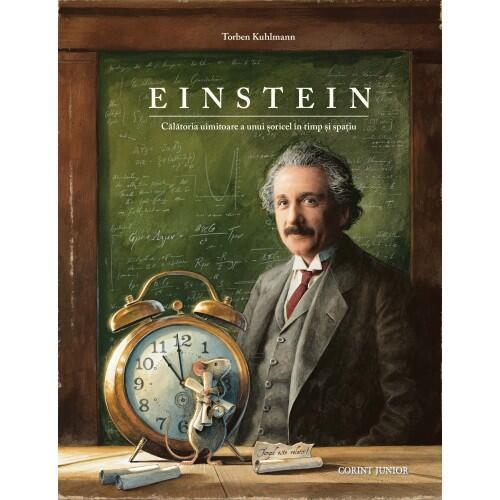 Einstein. Calatoria uimitoare a unui soricel in timp si spatiu 0