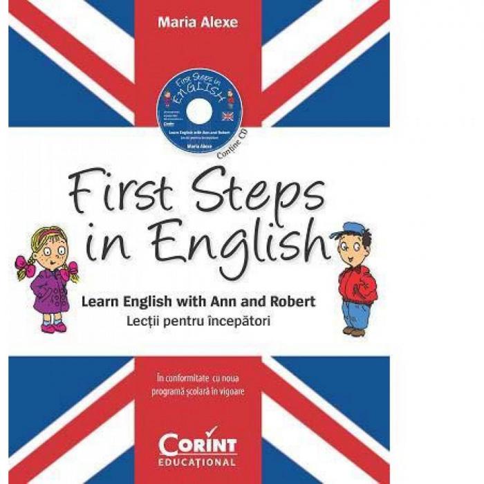 First Steps in English. Lectii pentru incepatori (contine CD audio) 0