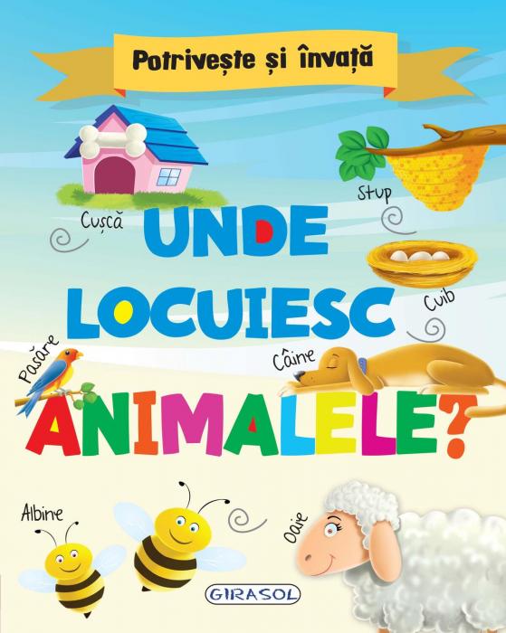 Potriveste si invata - Unde locuiesc animalele? [0]
