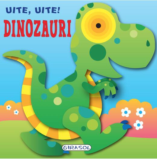 Uite, uite! Dinozauri 0