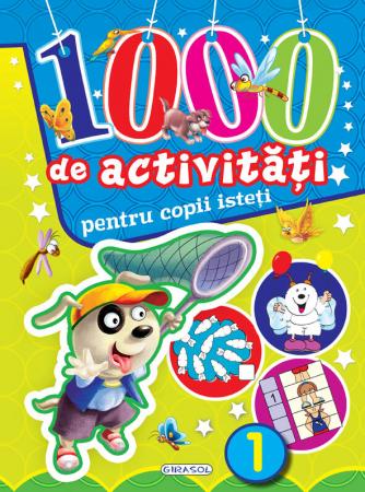1000 de activitati pentru copii isteti 1 [1]