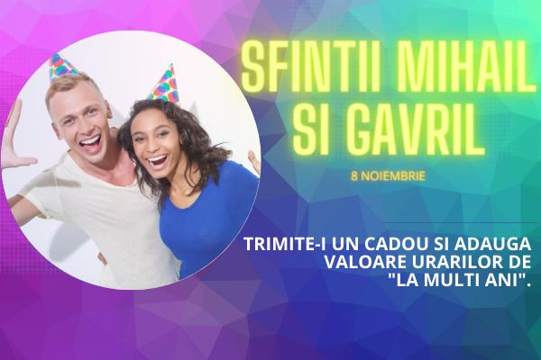 Top 10 Cadouri Sfintii Mihai si Gavril 2020, 8 Noiembrie