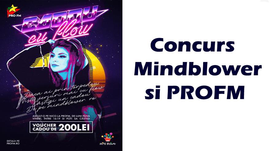 Concurs Mindblower la ProFm. Versuri cu flow