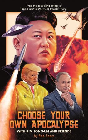 Choose Your Own Apocalypse With Kim Jong-un & Friends [5]