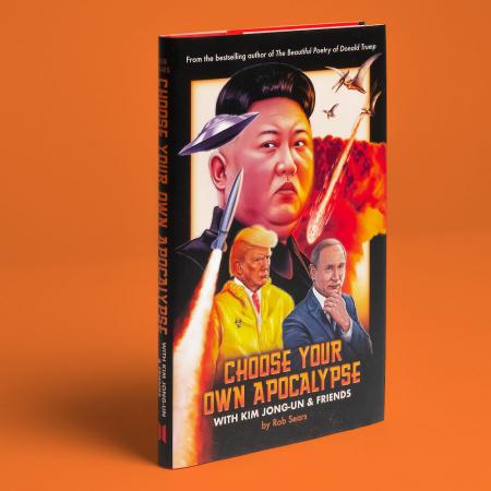 Choose Your Own Apocalypse With Kim Jong-un & Friends [0]