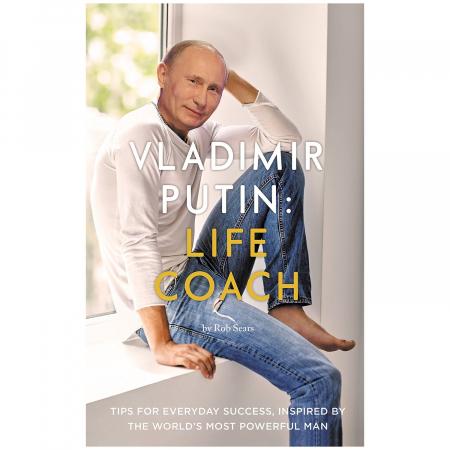 Vladimir Putin: Life coach [8]