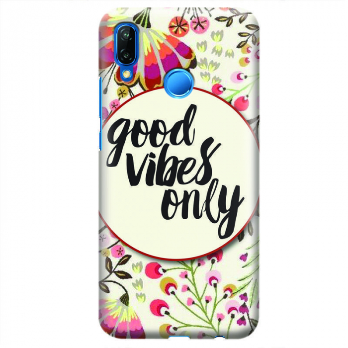 Husa Huawei P20 Lite   Custom Hard Case - Good Vibes 2 0