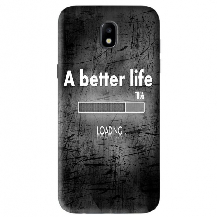 Husa Samsung Galaxy J5 2017 Custom Hard Case Better Life 0