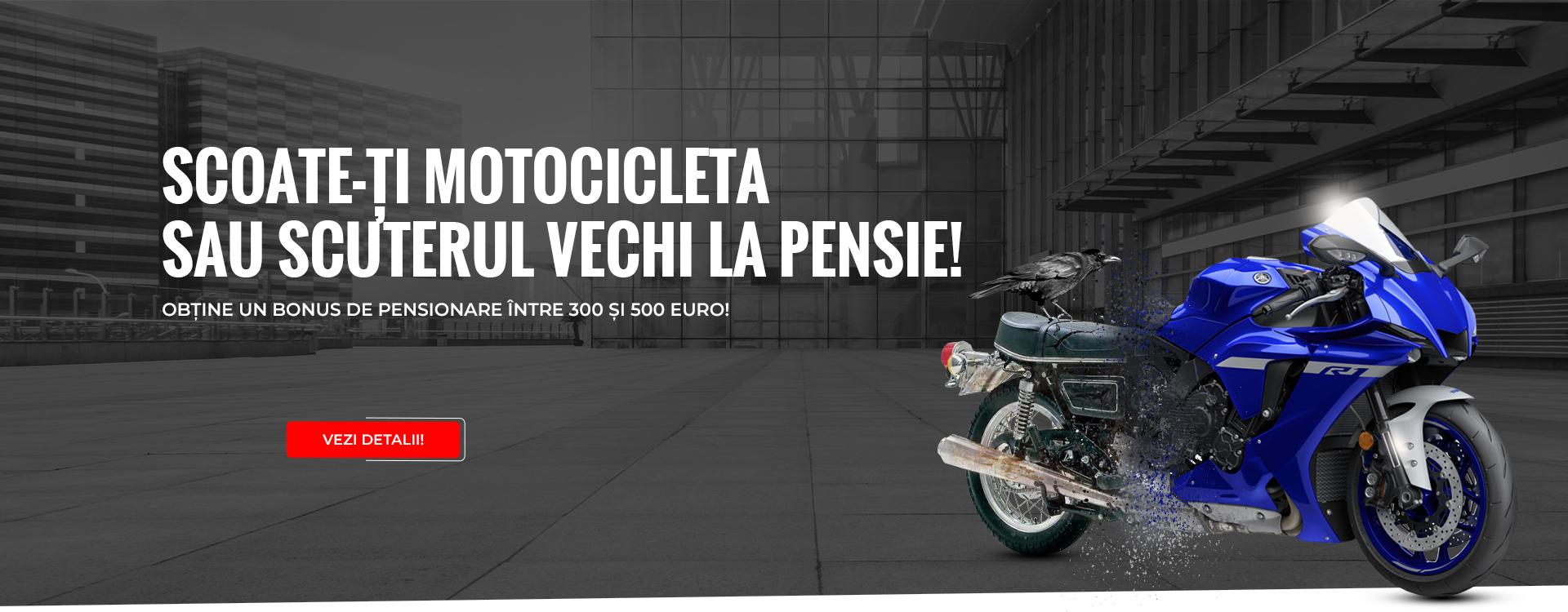 Scoate-ti motocicleta la pensie!