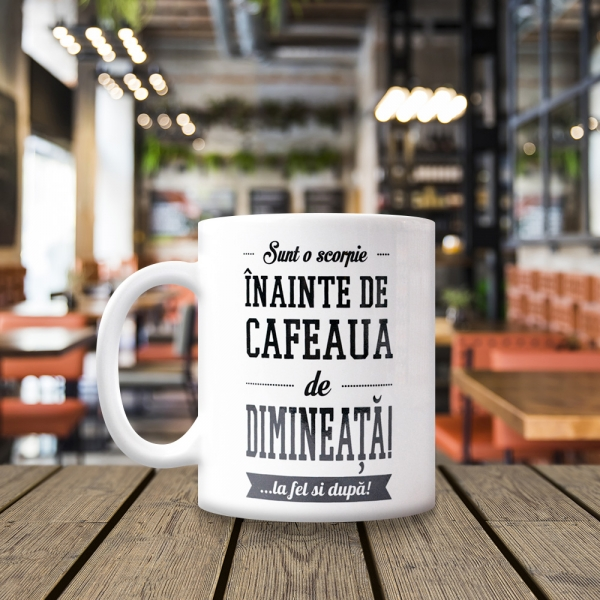 Cana Sunt O Scorpie Inainte De Cafeaua De Dimineata! 250 ML 13