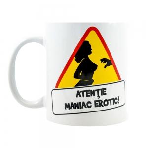 Cana Atentie! Maniac Erotic! 250 ML6