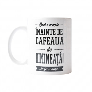 Cana Sunt O Scorpie Inainte De Cafeaua De Dimineata! 250 ML14