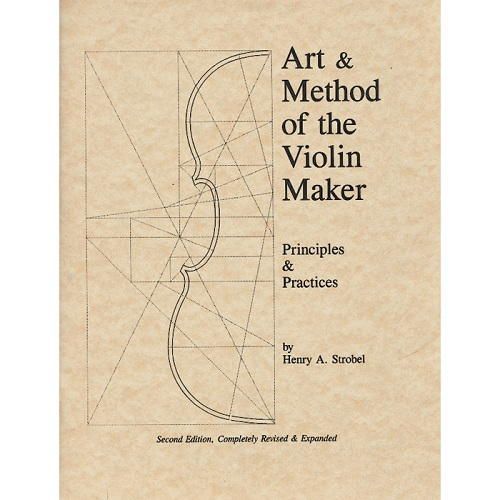 Art And Method Of The Violin Maker 0
