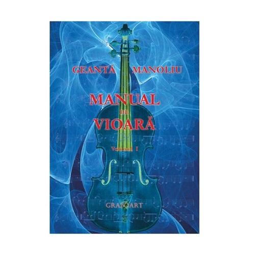 Manual de vioara vol. I - Geanta Manoliu 0