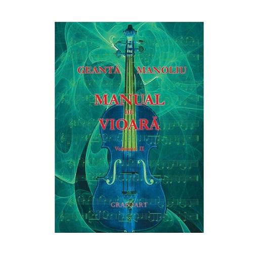 Manual de vioara vol. II - Geanta Manoliu 0