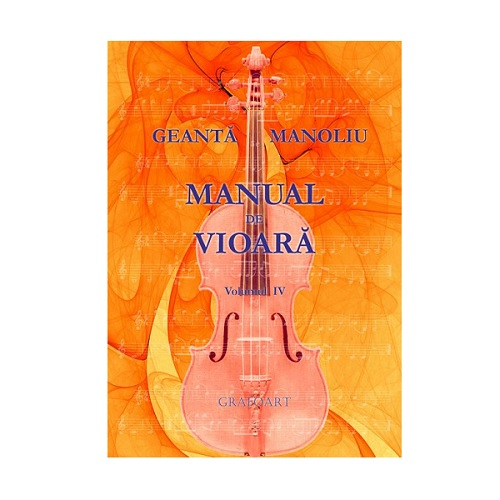 Manual de vioara vol. IV - Anexa T2 - Geanta Manoliu 0