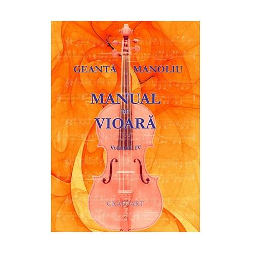 Manual de vioara vol. IV - Geanta Manoliu 0