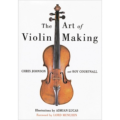 The Art Of Violin Making 0