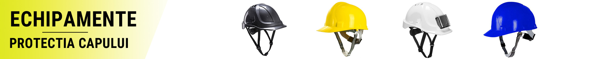 Echipamente pentru protectia capului