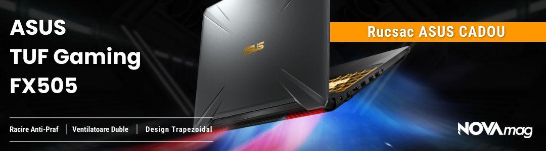 Asus Gaming FX505 + Rucsac CADOU