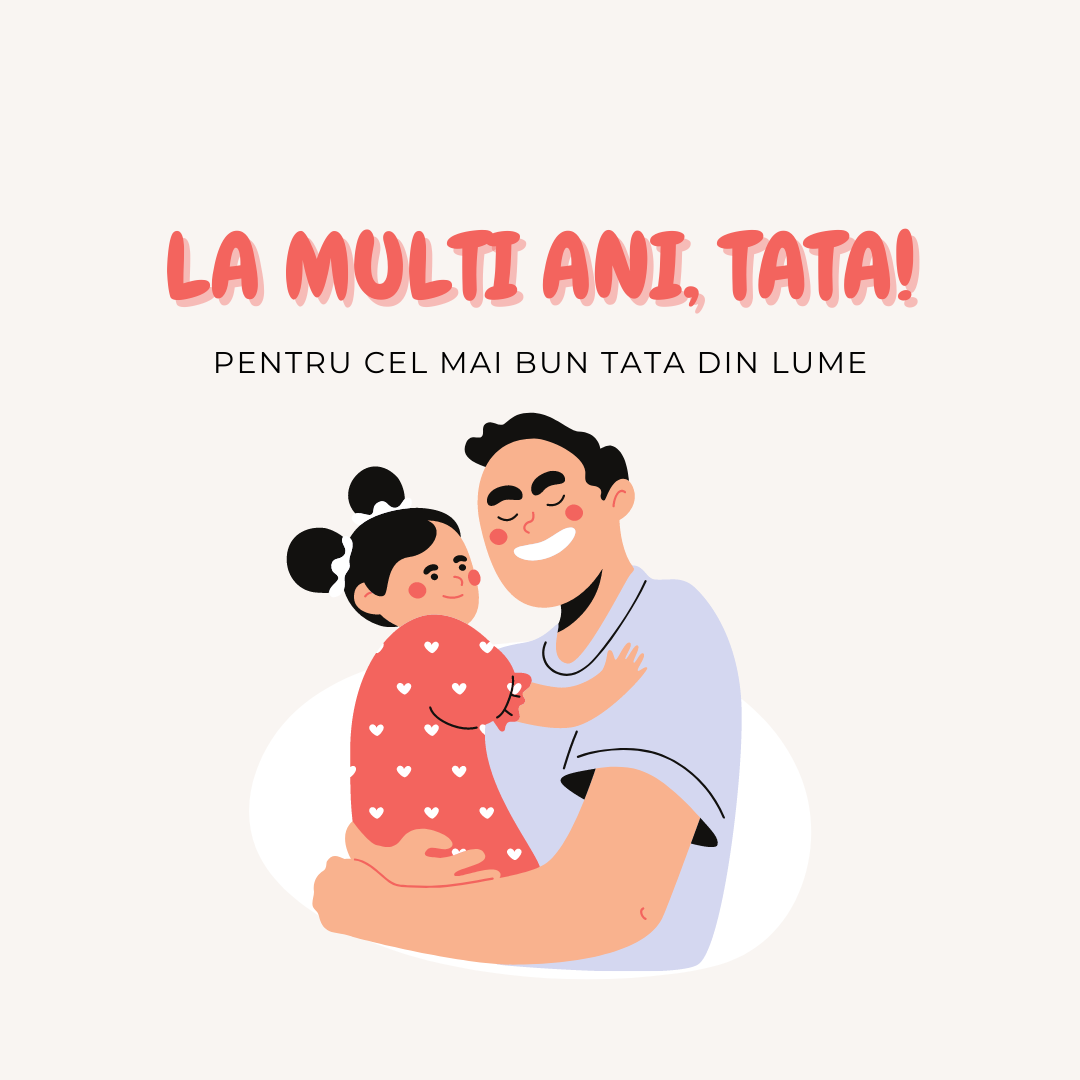 Top 40+ Mesaje de la multi ani pentru tata