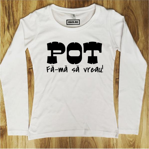 Bluza dama - Pot. Fa-ma sa vreau 0