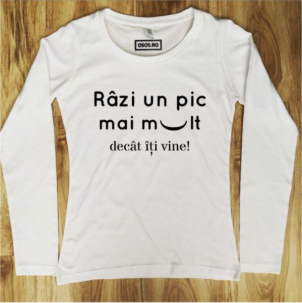 Bluza dama - Razi un pic mai mult decat iti vine 0