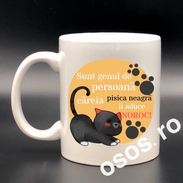 Cana personalizata - Sunt genul de persoana careia pisica neagra ii aduce noroc 0