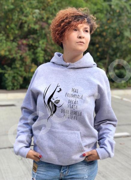 Hanorac personalizat damă - Mai frumoasă decât viaţa, doar femeia poate fi! [0]