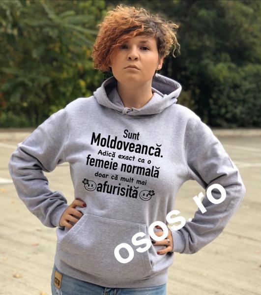 Hanorac dama - Sunt Moldoveanca. Adica excat ca o femeie normala doar ca mult mai afurisita 0