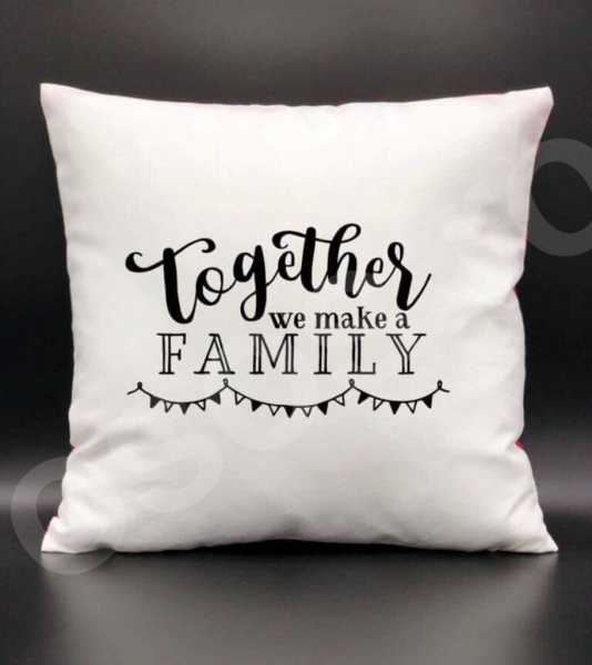 Pernă - Together we make a family 0