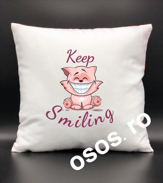 Pernă personalizată - Keep smiling 0