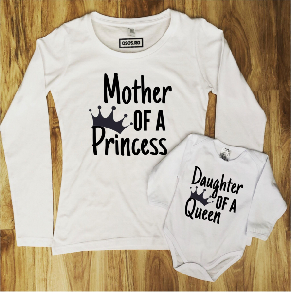 Set mama fiica - Mother of a Princess. Daughter of a Queen 0